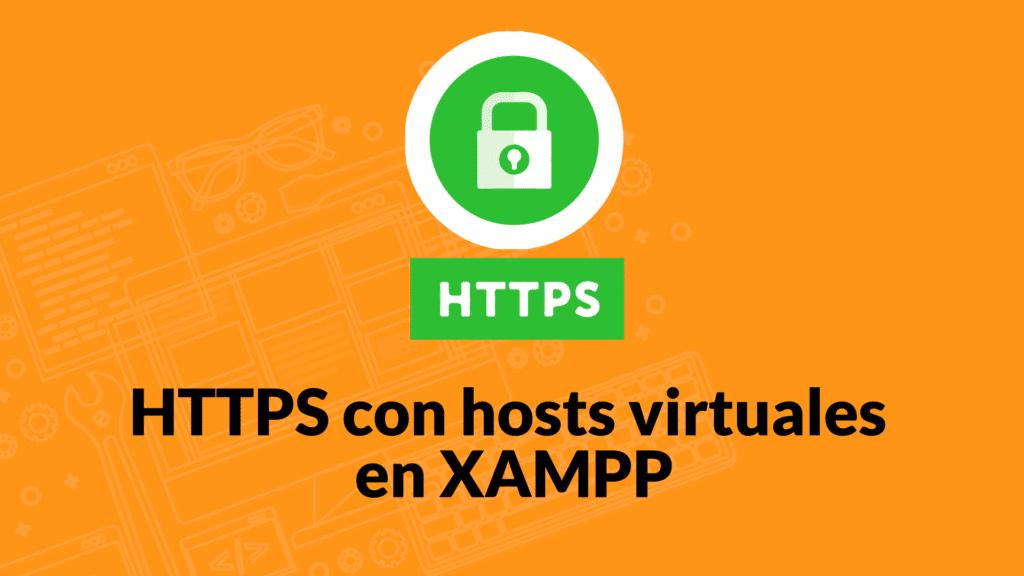 HTTPS con hosts virtuales en XAMPP